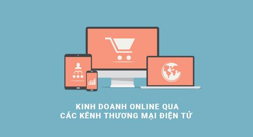 Kinh doanh qua các kênh thương mại điện tử