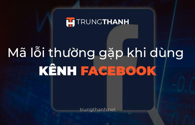 Mã lỗi khi dùng kênh Facebook