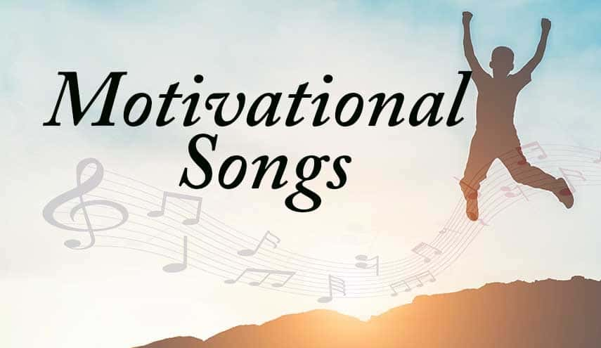 List bài hátchủ đề Motivational